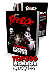 The Best of Terror 2017: Top 300 Horror Movies