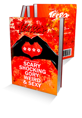 Scary, Shocking, Gory, Weird & Sexy