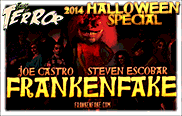 Our 2014 Halloween Special: Frankenfake