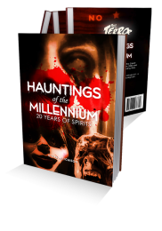 Hauntings of the Millennium: 20 Years of Spirits