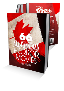66 All-Canadian Horror Movies