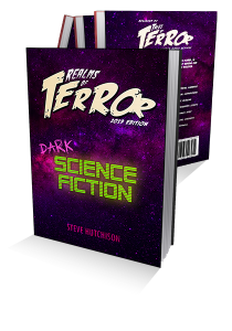 Realms of Terror: Dark Science Fiction 2019