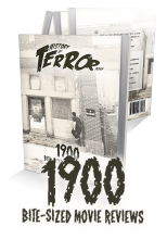 History of Terror 2019: 1900 Bite-Sized Movie Reviews
