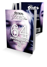 Trends of Terror 2019: 64 Psychological Thrillers